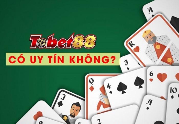 Nhà cái Tobet88 có uy tín không?